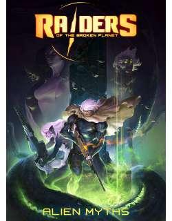 Raiders of the Broken Planet Alien Myths