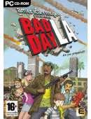 Bad Day LA